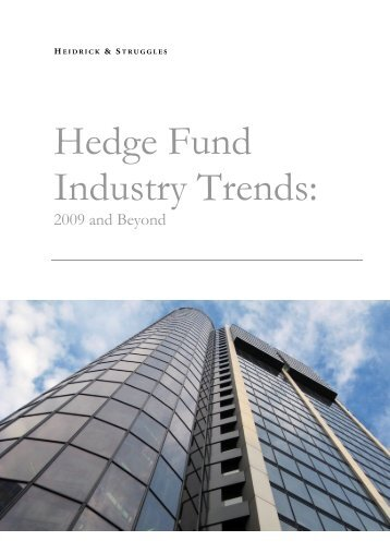 Hedge Fund Industry Trends - 2009 and Beyond - Heidrick & Struggles
