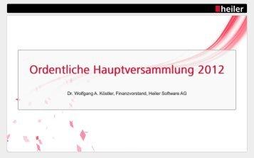 Präsentation Dr. Wolfgang Köstler - Heiler Software AG