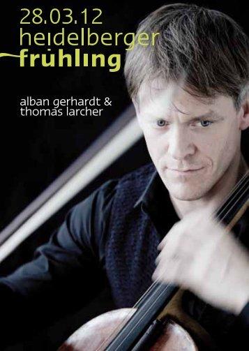 alban gerhardt & thomas larcher - Heidelberger Frühling