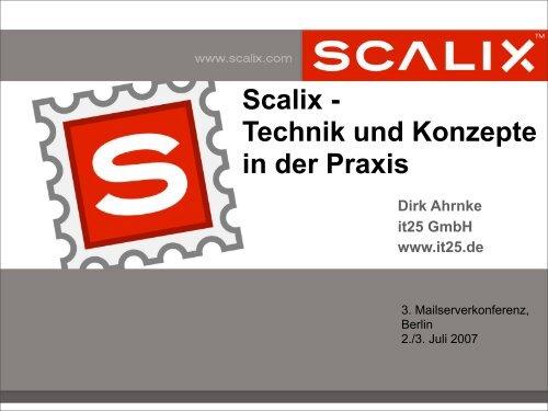 Scalix - Technik und Konzepte in der Praxis Dirk Ahrnke ... - Heinlein