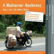 4. Mailserver-Konferenz. Vom 1. bis 3. Juli 2009 in Berlin. - Heinlein