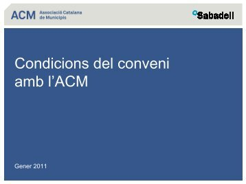 Conveni ACM-Banc Sabadell sobre condicions específiques ...