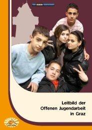 IV. Leitbild der Offenen Jugendarbeit in Graz - Helix Austria