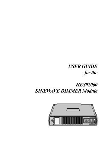 USER GUIDE for the HES92060 SINEWAVE DIMMER Module - Helvar
