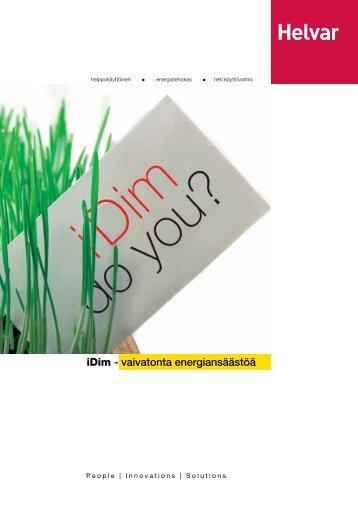 iDim - vaivatonta energiansäästöä - Helvar