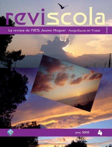 Revista Reviscola n. 4 (2008) - Institut Jaume Huguet