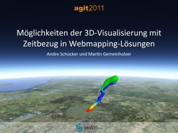 Möglichkeiten der 3D-Visualisierung mit Zeitbezug in ... - geoSYSnet