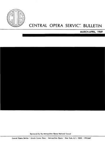 Central Opera Service Bulletin - March - April, 1969 - CPANDA