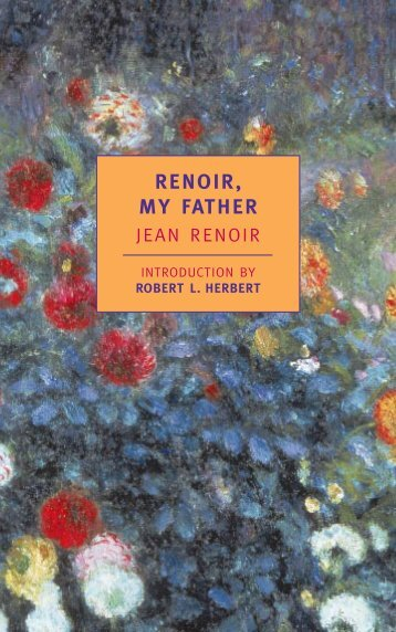 Renoir, My Father Introduction - The New York Review of Books