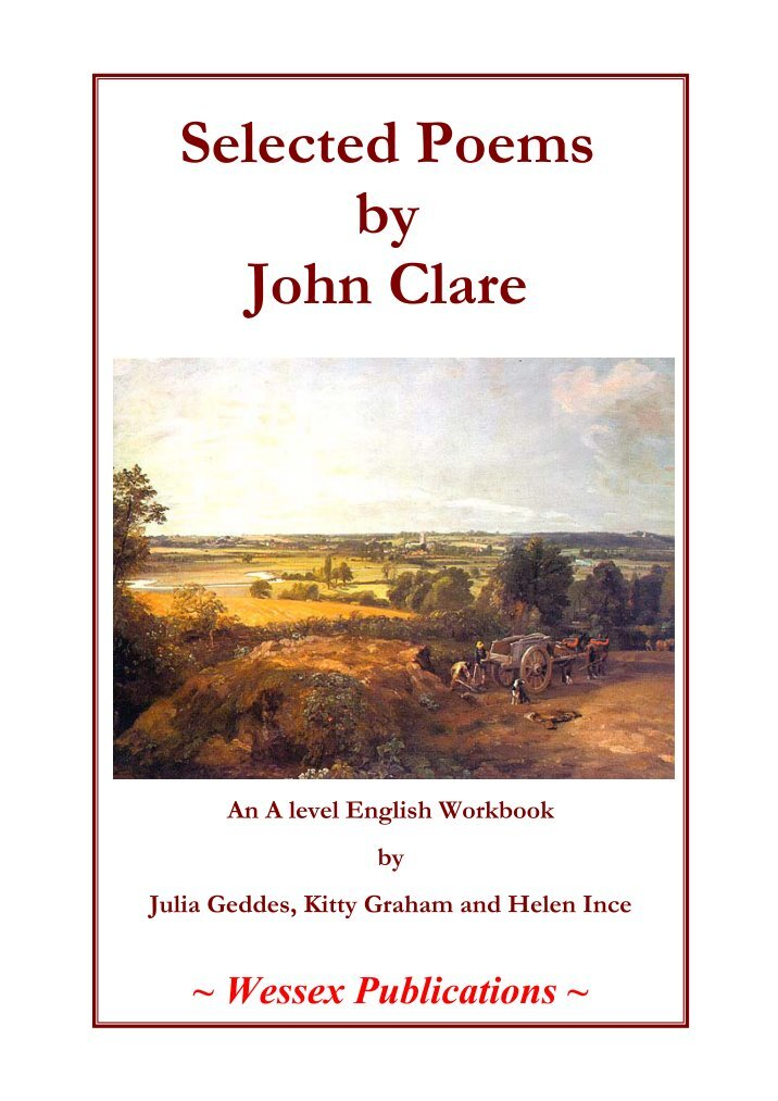 poem analysis of john clares first John clare was born, as he wrote, on july 13, 1793, at helpstone, a gloomy village in northamptonshire he was a twin, of waukly constitution but it.