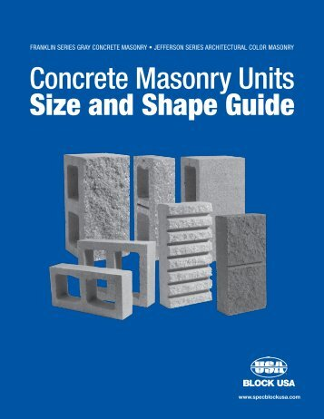 Size and Shape Guide Concrete Masonry Units - Block USA