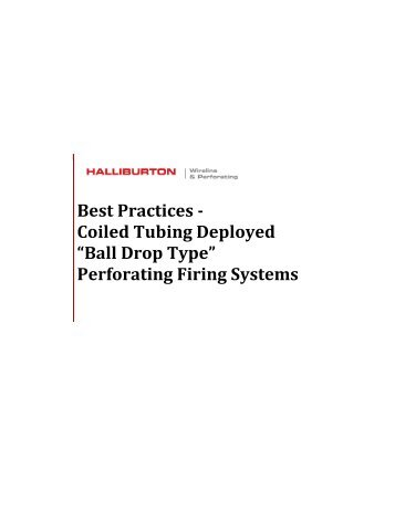 """Best Practices - Coiled Tubing Deployed """"Ball Drop"""" type Perforating ..."""