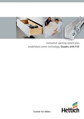 Innovative opening system plus established runner ... - Hettich