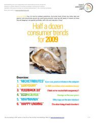 Download Half a dozen consumer trends for 2009 - Trendwatching