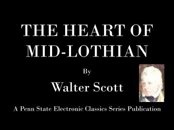 The Heart of Mid-Lothian - Penn State University