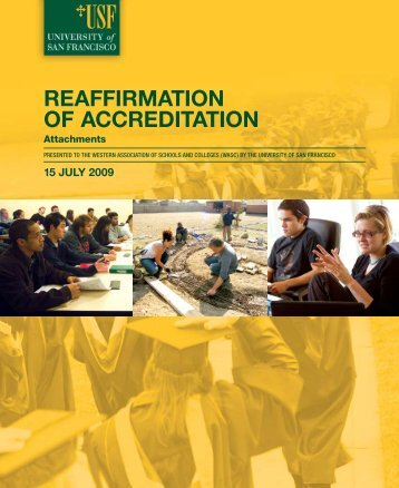 REAFFIRMATION OF ACCREDITATION - University of San Francisco