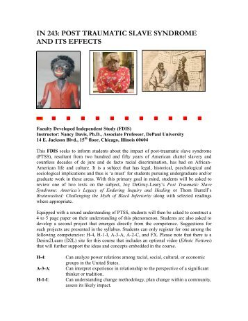 IN 243 Post-Traumatic Slave Syndrome and Its - DePaul University