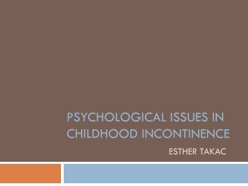 Psychological and psychiatric issues in childhood incontinence