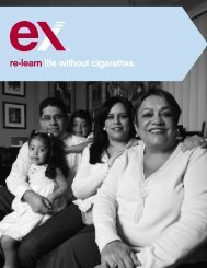 re-learn life without cigarettes. - Become an Ex