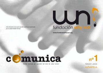 Descargar Revista Comunica nº 1 Fundación Whynot (4Mb)