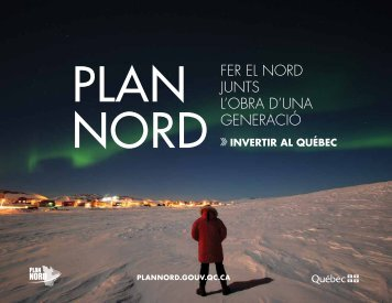 Fer el Nord JuNts l'obra d'uNa geNeració - Plan Nord ...