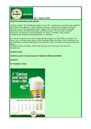 """Juli / August 2010 Liebe Freunde eines guten Bieres, """"Endlich ..."""