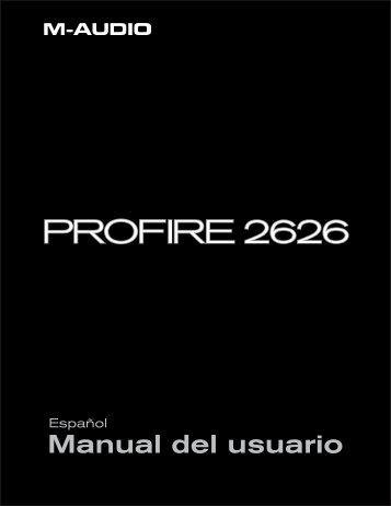 ProFire 2626 Manual del usuario • Español - M-Audio