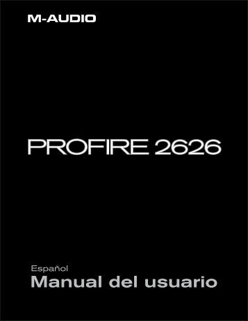 ProFire 2626 Manual del usuario • Español - M-Audio