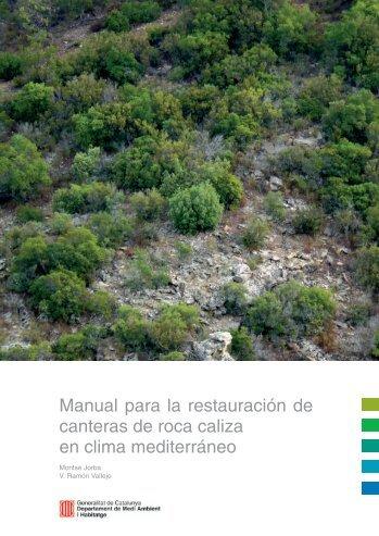 Manual para la restauración de canteras de roca caliza en clima ...