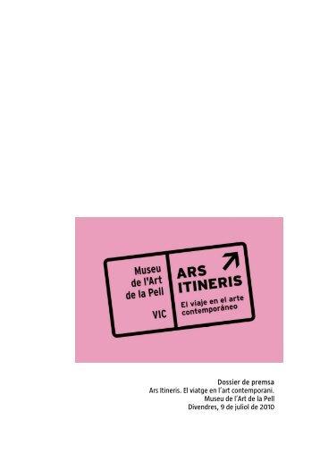 Dossier de premsa Ars Itineris. El viatge en l'art contemporani ...