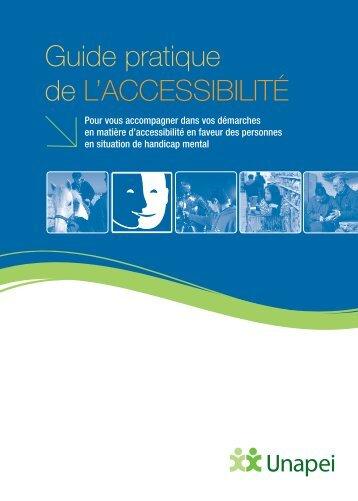 Guide pratique de l'accessibilité : pour vous accompagner - Unapei