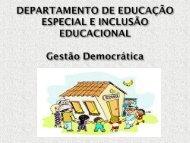 Realizar uma gestão democrática significa acreditar que ... - NRE