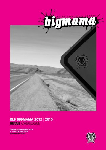 BLB BIGMAMA 2012 | 2013 RETAIL CATALOGUE