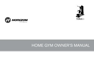 HOME GYM OWNER'S MANUAL - Horizon Fitness