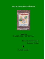 146 - (Chico Xavier-Francisca Clotilde) - Tintino o Espetáculo ...