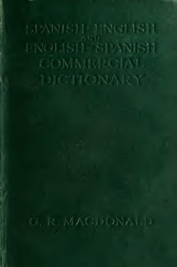 Spanish-English and English-Spanish commercial dictionary of the ...