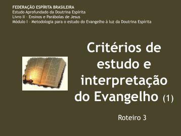Critérios de estudo e interpretação do Evangelho (1) - Federação ...
