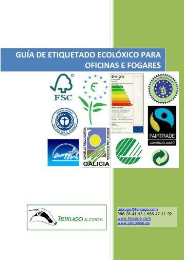 GUÍA DE ETIQUETADO ECOLÓXICO PARA OFICINAS E FOGARES
