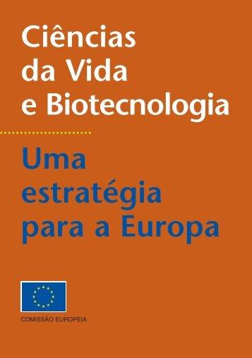 Ciências da Vida e Biotecnologia Uma estratégia para a ... - CTNBio