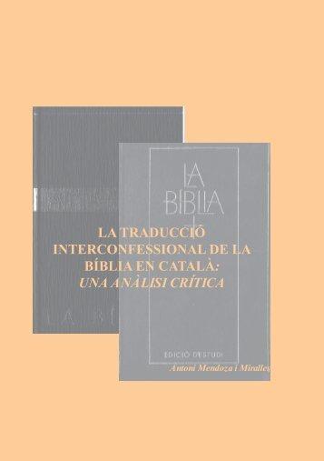 la traducció interconfessional de la bíblia en català - Església ...