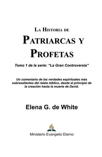 la historia de patriarcas y profetas