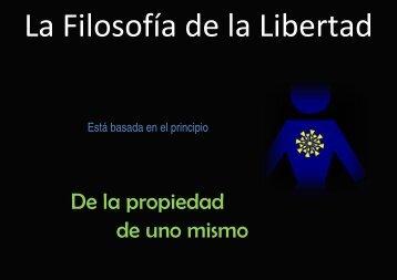 Ken Schoolland - La filosofía de la libertad - Partido Liberal Libertario