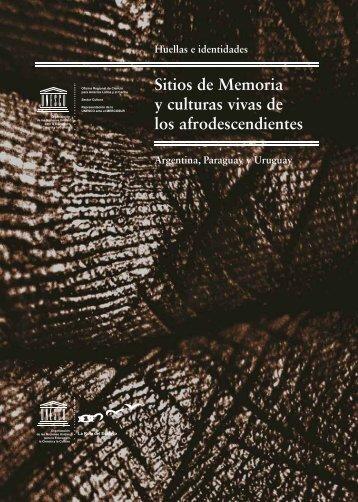 Huellas e Identidades. Sitios de memoria y culturas vivas ... - Unesco