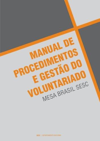 Manual de procedimentos e gestão do voluntariado - Sesc