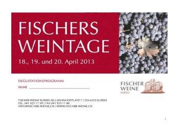 zum degustationsprogramm 2013 - Fischer Weine