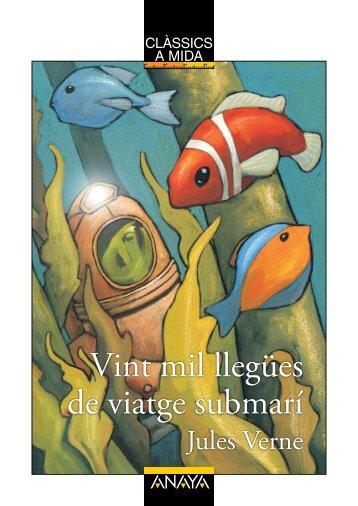Vint mil llegües de viatge submarí (capítol 1) - Anaya Infantil y Juvenil