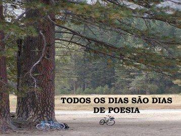 TODOS OS DIAS SÃO DIAS DE POESIA