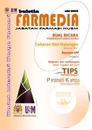 Farmedia Edisi 2 - USM Kampus Kesihatan