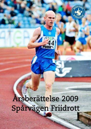 Årsberättelse 2009 Spårvägen Friidrott - TextoGraf.com