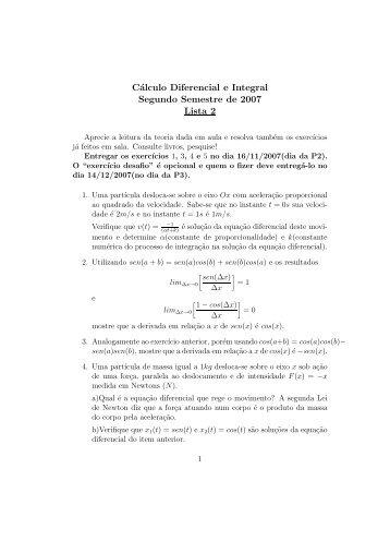 Cálculo Diferencial e Integral Segundo Semestre de 2007 Lista 2